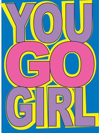 You-Go-Girl-Day-Wallpaper