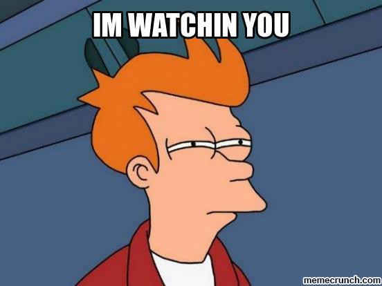 watchin-you